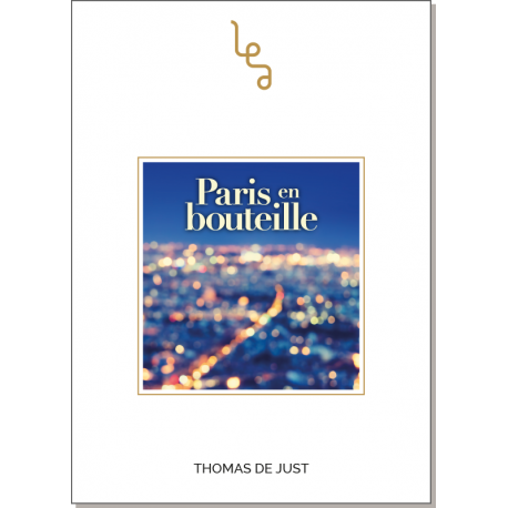 Paris en bouteille Thomas de Just