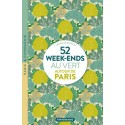 52 weekends au vert autour de Paris